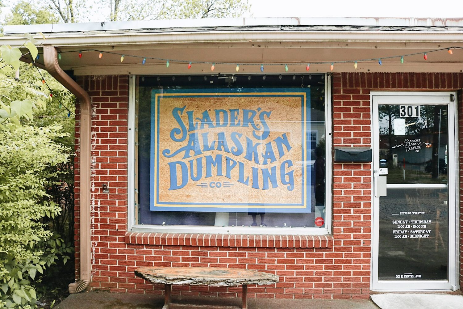 You'll find Slader's Alaskan Dumplings by looking for the beautifully crafted wooden sign hanging in the front window.