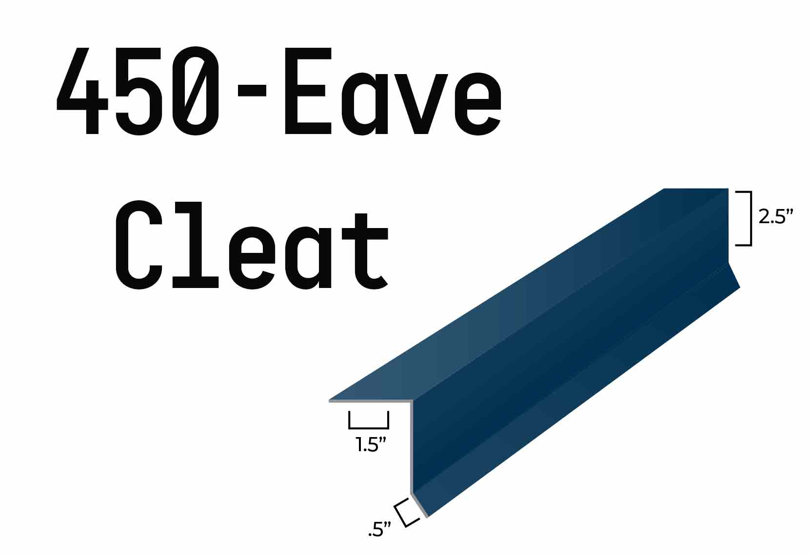 MRS-FF100 450-Eave Cleat